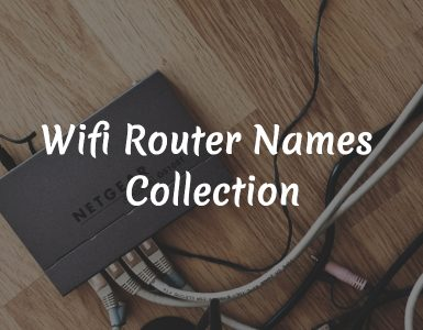 Best Funny Wifi Router Names 2018