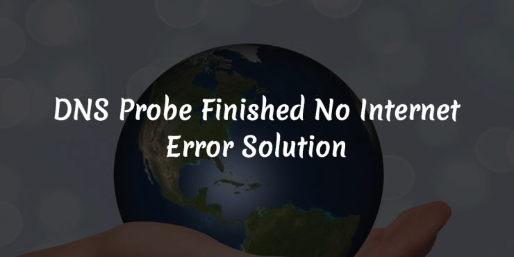 dns-probe-finished-no-internet