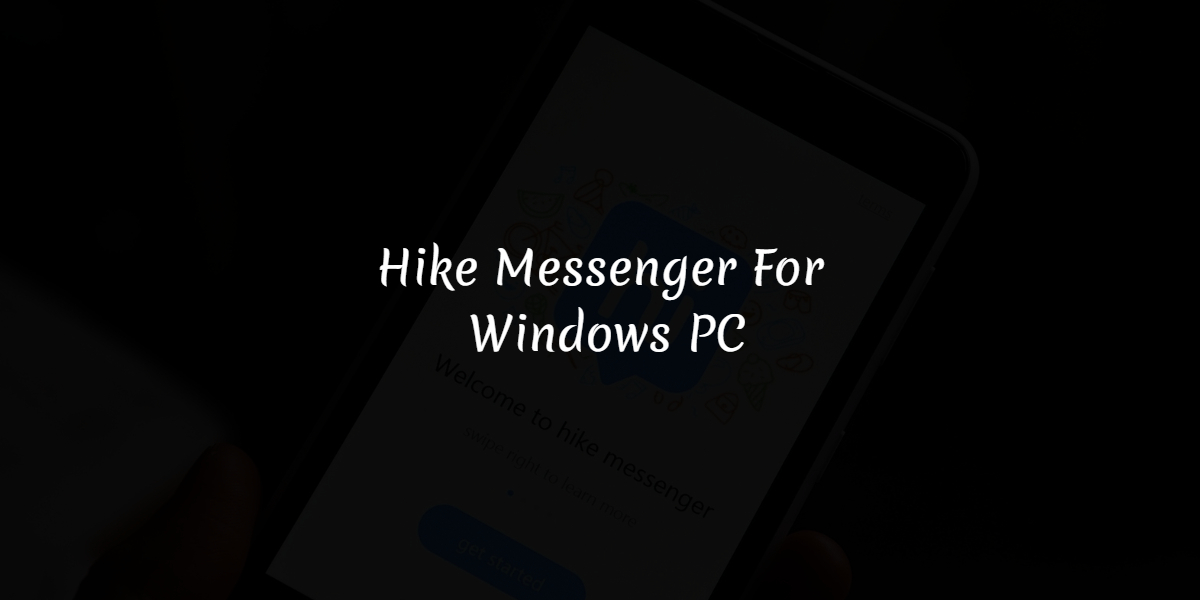 Download Hike Messenger For Windows PC
