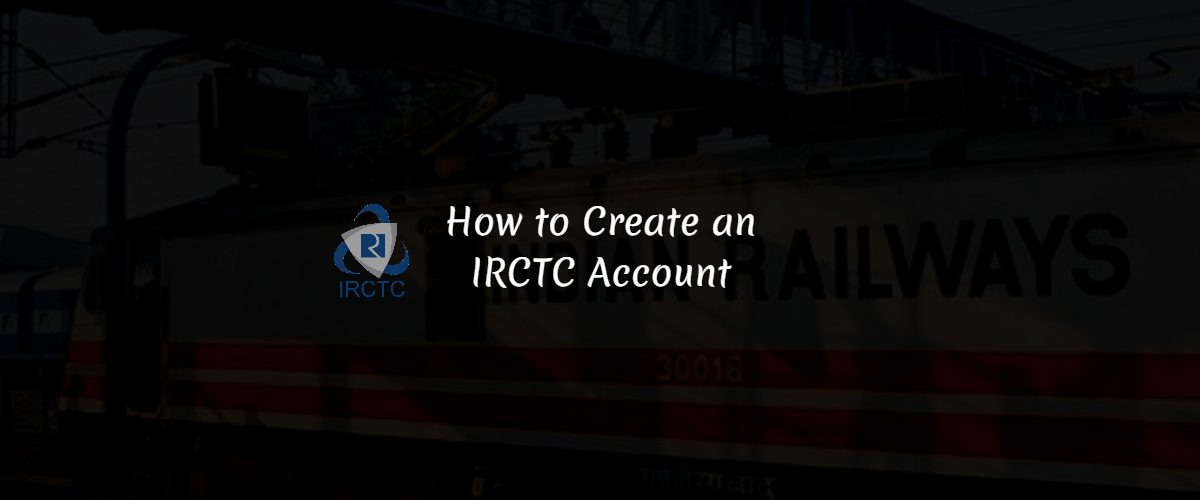 how-to-create-an-irctc-account