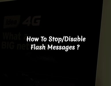 How to Disable Flash Messages in Android