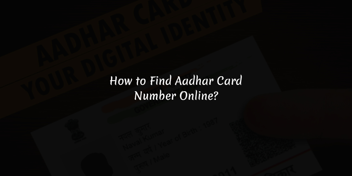 find-aadhar-card-number-online
